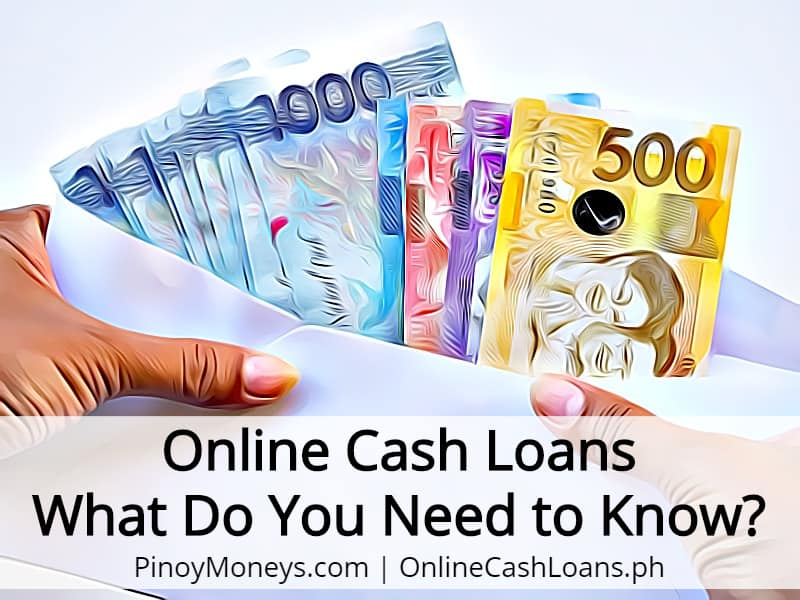 Online Cash Loans - What Do You Need to Know