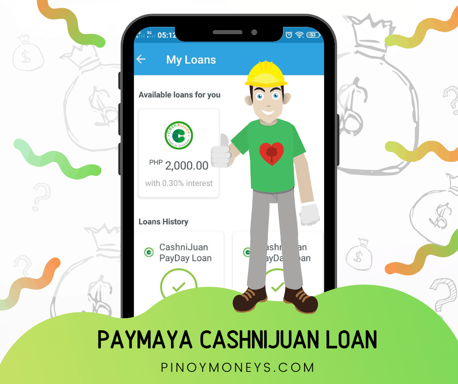 PayMaya Loans or CashniJuan Payday Loans by SnapCash Lending Inc - Honest Review 2020