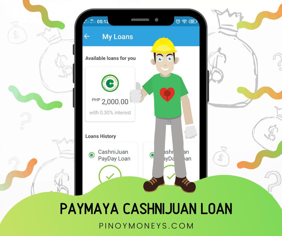 PayMaya Loans or CashniJuan Payday Loans by SnapCash Lending Inc - Honest Review 2020
