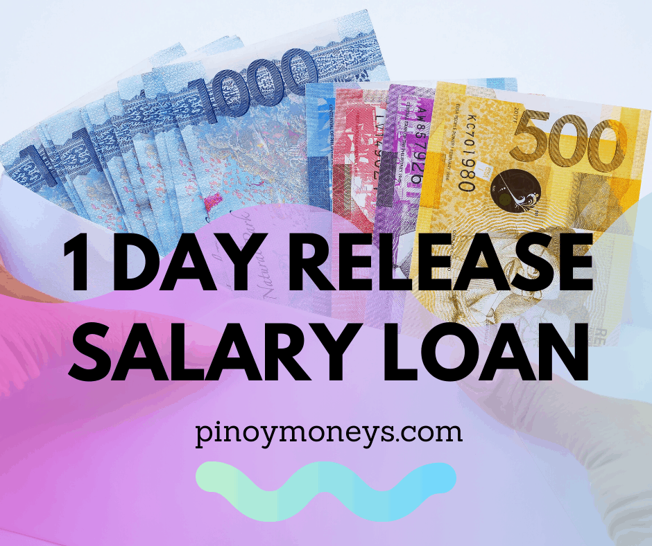 1 Day release salary loans Philippines