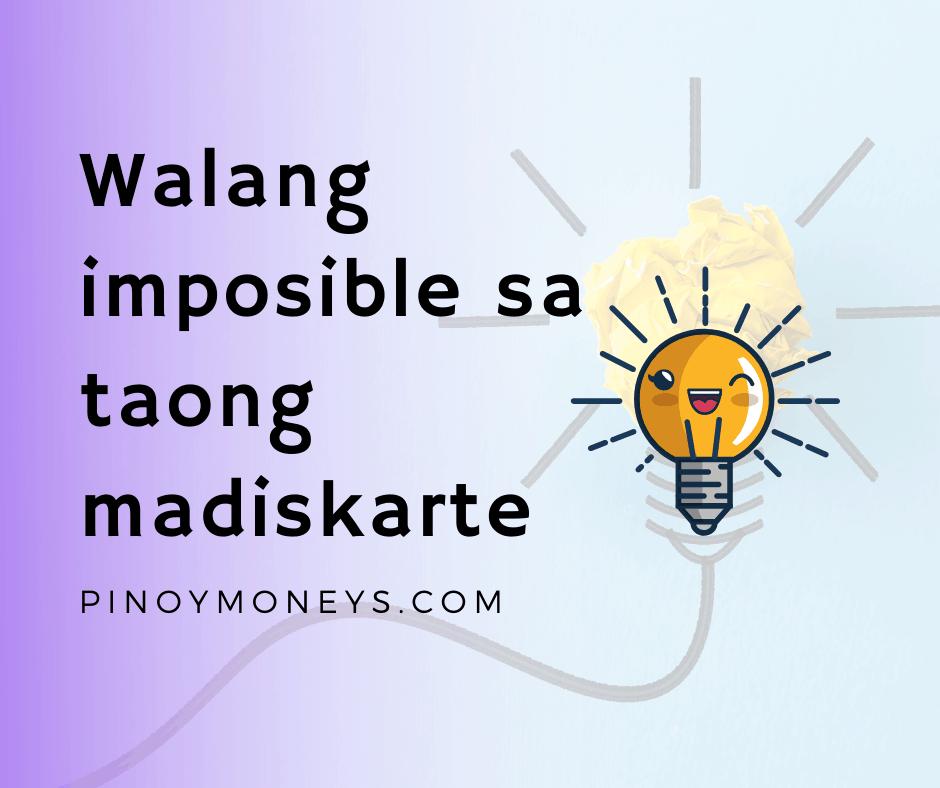 Walang imposible sa taong madiskarte