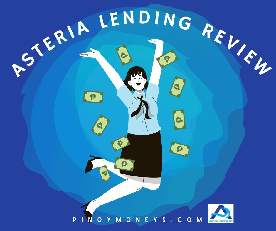 Asteria Lending Review - Online Lending in Metro Manila ...